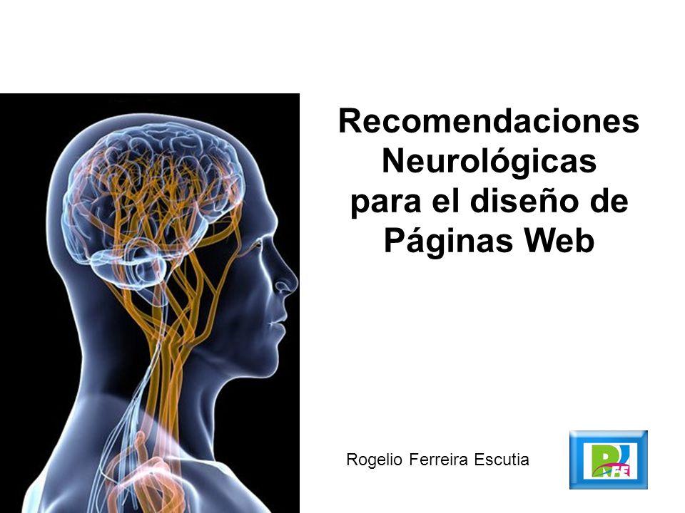 Rogelio Ferreira Escutia Recomendaciones Neurológicas para el diseño de Páginas Web