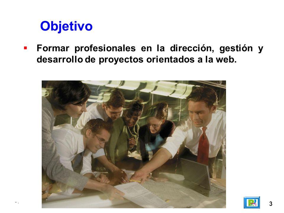 -. 14 -. Tienes el perfil para Tecnología Web!!!