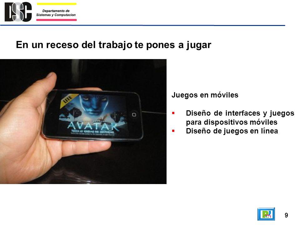 9 En un receso del trabajo te pones a jugar Juegos en móviles Diseño de interfaces y juegos para dispositivos móviles Diseño de juegos en línea