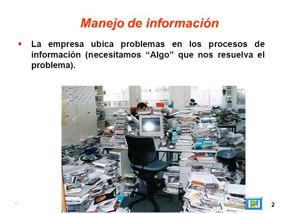 3 Solución? Un sistema de información Web (desarrollo de un sitio web) -.