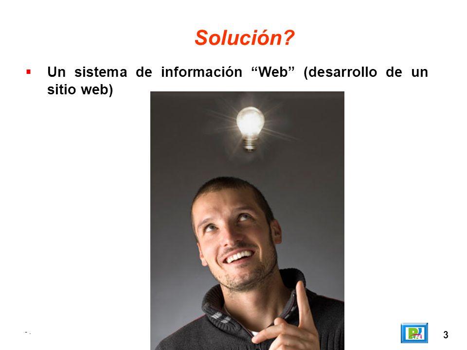 4 ¿Qué necesitamos? Un programador web!!! -.