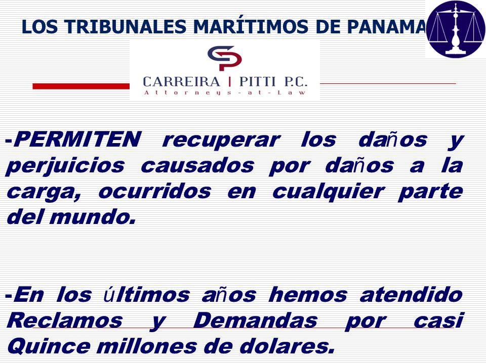 LOS TRIBUNALES MARÍTIMOS DE PANAMA - -PERMITEN recuperar los da ñ os y perjuicios causados por da ñ os a la carga, ocurridos en cualquier parte del mu