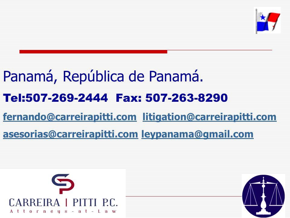 Panamá, República de Panamá. Tel:507-269-2444 Fax: 507-263-8290 fernando@carreirapitti.comfernando@carreirapitti.com litigation@carreirapitti.comlitig