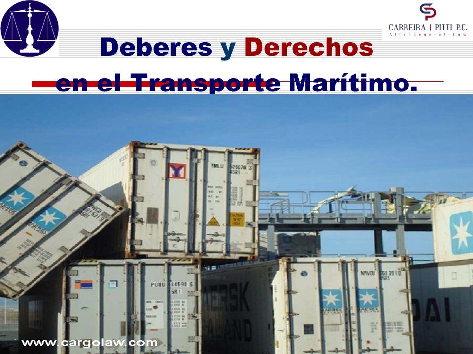 Deberes y Derechos en el Transporte Marítimo.DEFENSAS DE LAS NAVIERAS.