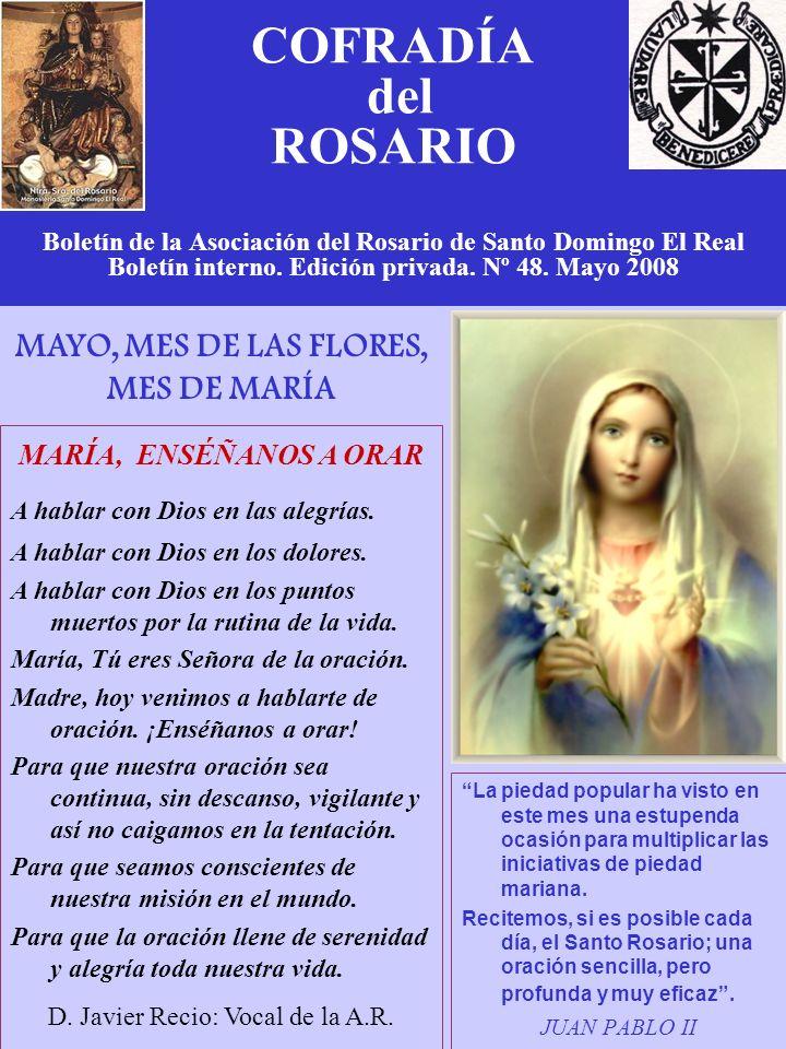 COFRADÍA del ROSARIO Boletín de la Asociación del Rosario de Santo Domingo El Real Boletín interno.