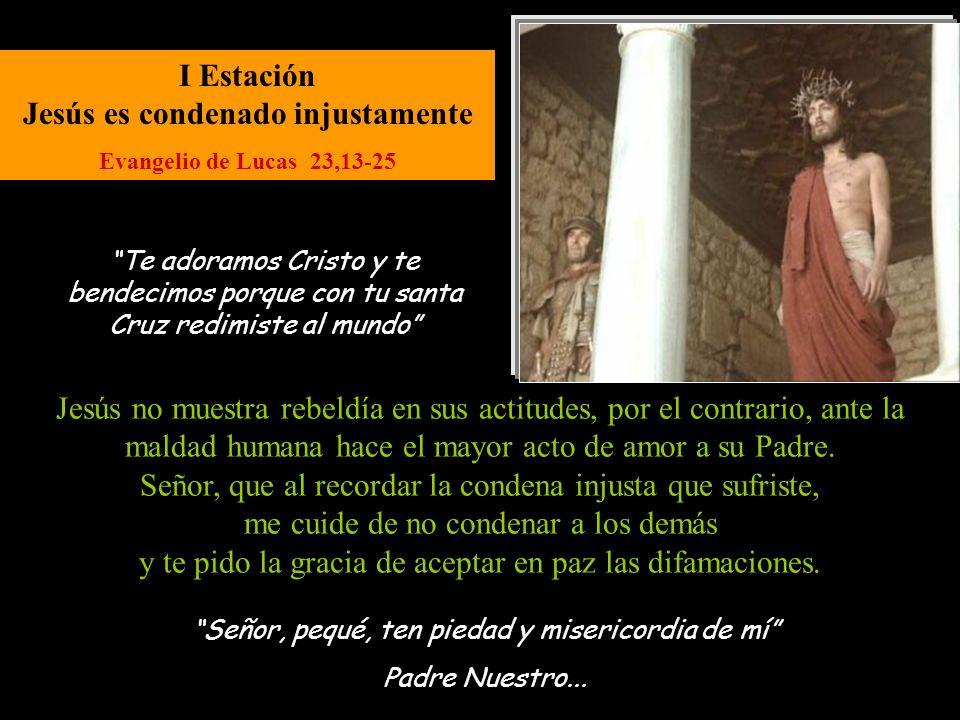 XI Estación Jesús es clavado en la Cruz Evangelio de Juan 19,25 Señor, pequé, ten piedad y misericordia de mí Padre Nuestro...