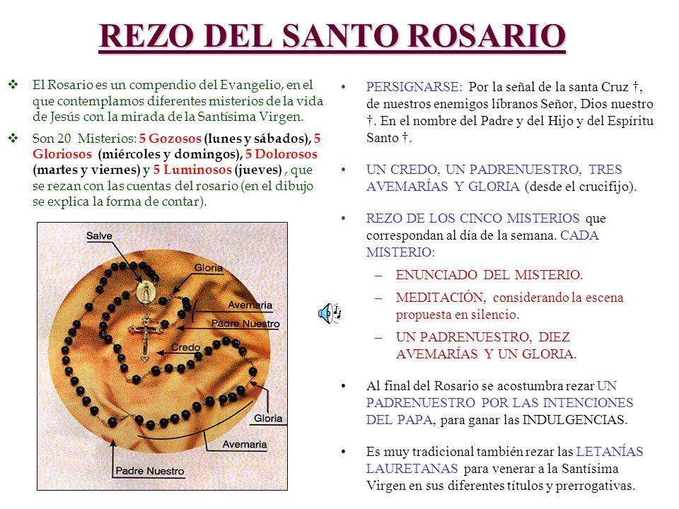 REZO DEL SANTO ROSARIO El Rosario es un compendio del Evangelio, en el que contemplamos diferentes misterios de la vida de Jesús con la mirada de la S
