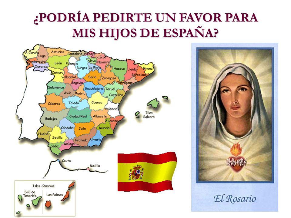 ¿PODRÍA PEDIRTE UN FAVOR PARA MIS HIJOS DE ESPAÑA?