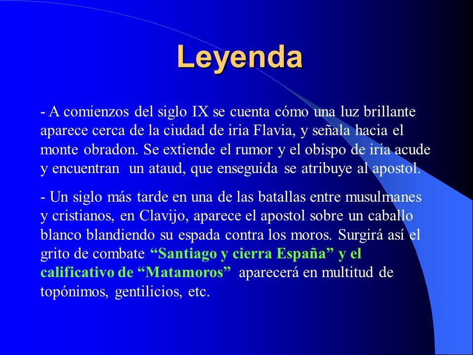 Leyenda - A comienzos del siglo IX se cuenta cómo una luz brillante aparece cerca de la ciudad de iria Flavia, y señala hacia el monte obradon. Se ext