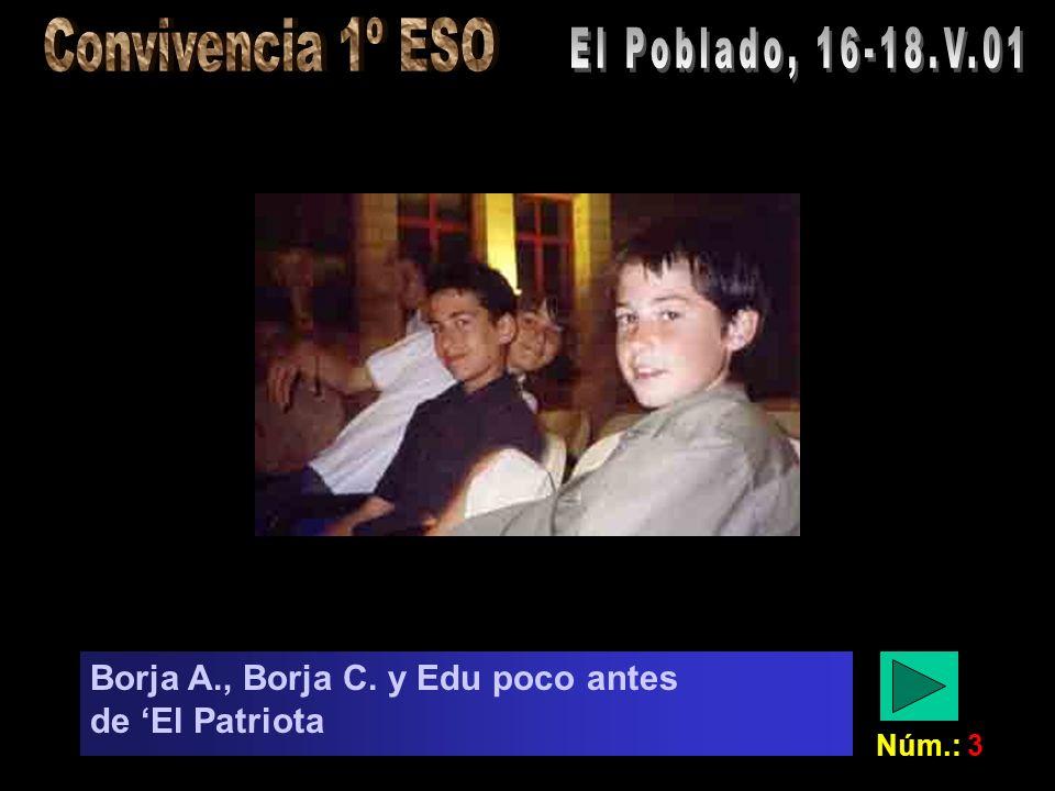 Núm.: 3 Borja A., Borja C. y Edu poco antes de El Patriota