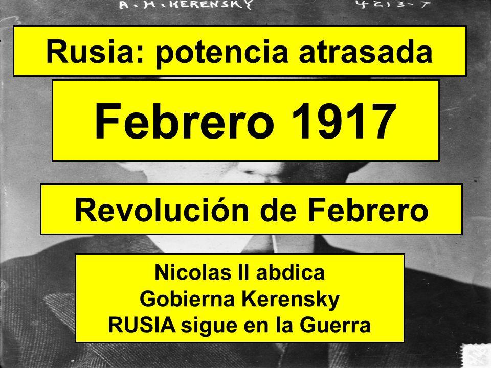Rusia: potencia atrasada Octubre 1917 Los bolcheviques (comunistas) toman el poder: revolución socialista RUSIA sale de la Guerra Revolución de Octubre