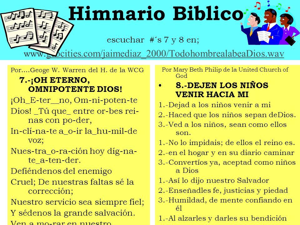 Himnario Biblico escuchar #´s 5 y 6 en; www.geocities.com/jaimediaz_2000/Salmos entonad.wavwww.geocities.com/jaimediaz_2000/Salmos entonad.wav Salm 51