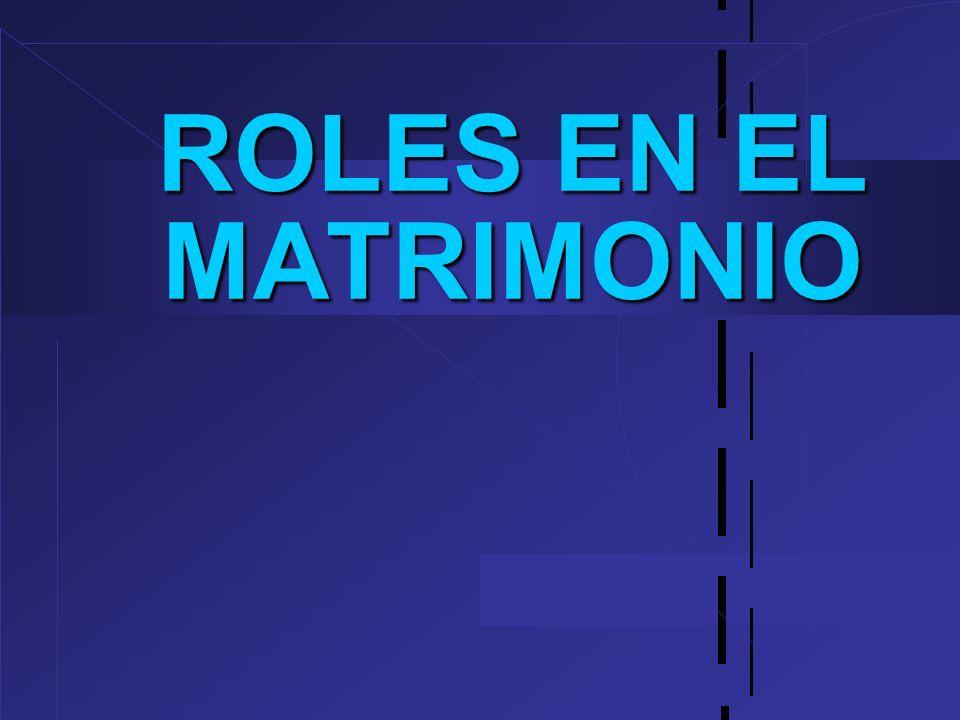 ROLES EN EL MATRIMONIO