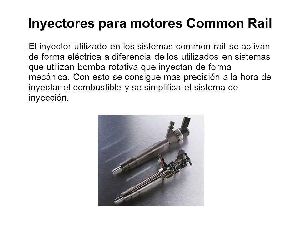 Inyectores para motores Common Rail El inyector utilizado en los sistemas common-rail se activan de forma eléctrica a diferencia de los utilizados en sistemas que utilizan bomba rotativa que inyectan de forma mecánica.