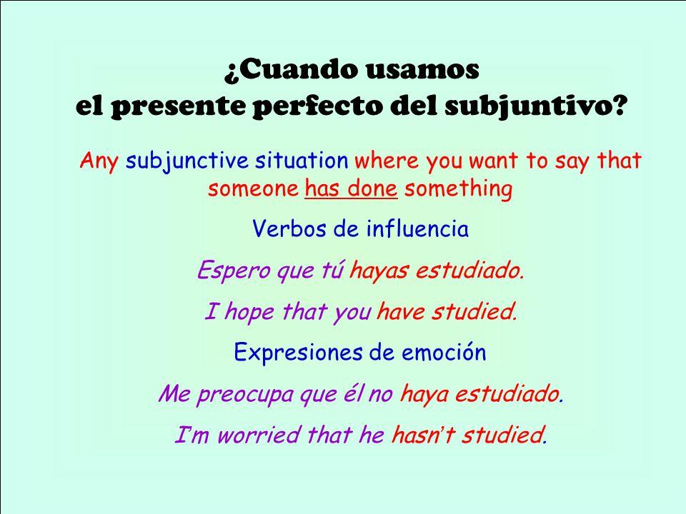 ¿Que son los tiempos perfectos? haber + participio pasado El presente perfecto del subjuntivo El presente del subjuntivo de haber el participio pasado
