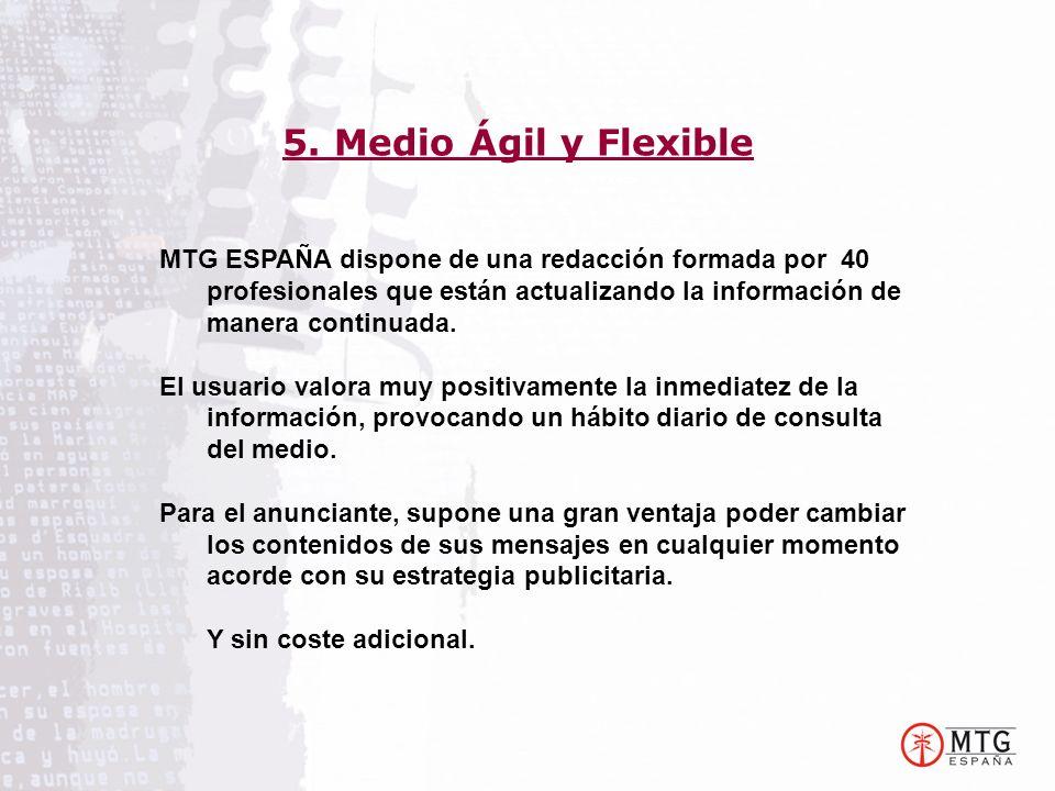 MTG ESPAÑA dispone de una redacción formada por 40 profesionales que están actualizando la información de manera continuada. El usuario valora muy pos