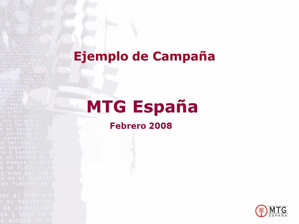 Ejemplo de Campaña MTG España Febrero 2008