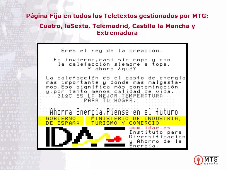 Página Fija en todos los Teletextos gestionados por MTG: Cuatro, laSexta, Telemadrid, Castilla la Mancha y Extremadura
