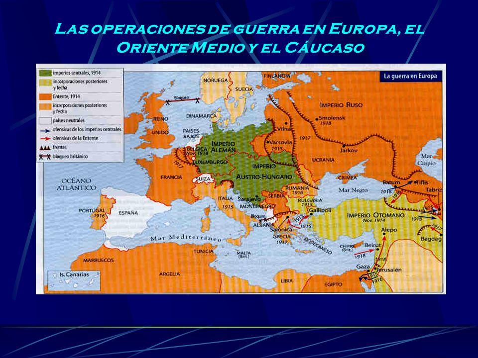 Las operaciones de guerra en Europa, el Oriente Medio y el Cáucaso