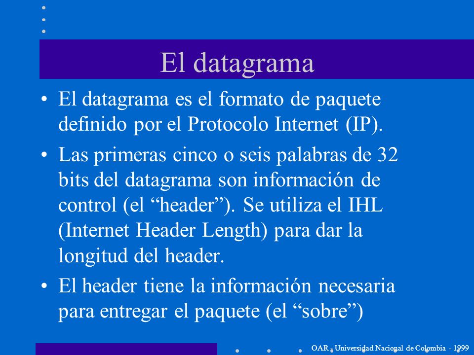 Red de conmutación de paquetes Un paquete es un bloque de datos que lleva la información necesaria para ser entregado Internet es una red de conmutaci