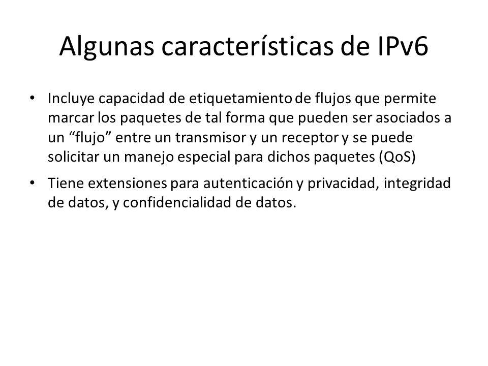 Algunas características de IPv6 – Se creó un nuevo tipo de dirección llamada Anycast utilizada para enviar un paquete a algún nodo que pertenece a un