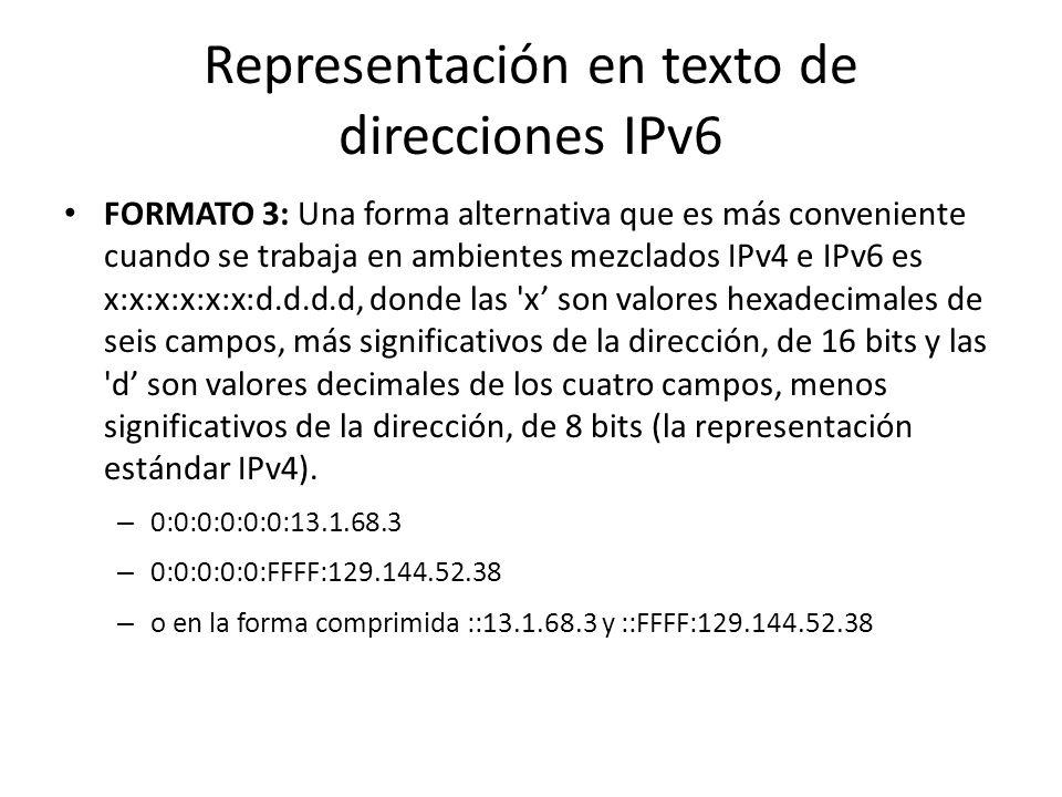 Representación en texto de direcciones IPv6 FORMATO 2: El uso de