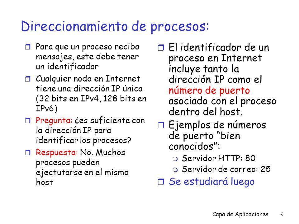 Capa de Aplicaciones50 Comandos y respuestas FTP Algunos comandos: r Envíados como testo ASCII sobre el canal de control USER username PASS password LIST retorna una lista de los archivos en el directorio actual RETR filename recupera (trae) el archivo STOR filename almacena (coloca) el archivo en el host remoto Ejemplo de códigos de retorno r Utiliza un código de estado y una frase (como en HTTP) r 331 Username OK, password required r 125 data connection already open; transfer starting r 425 Cant open data connection r 452 Error writing file