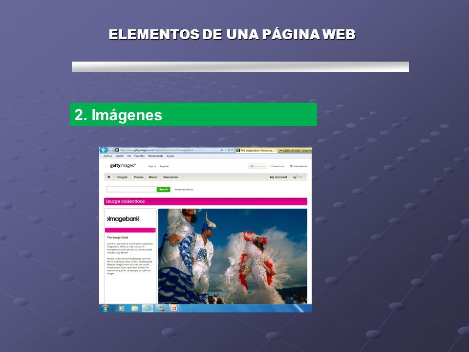 ELEMENTOS DE UNA PÁGINA WEB 2. Imágenes