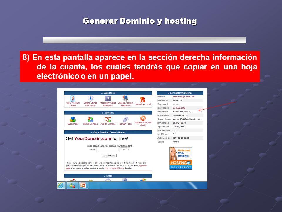 Generar Dominio y hosting 9) Para salir de la cuenta da un clic al botón Logout