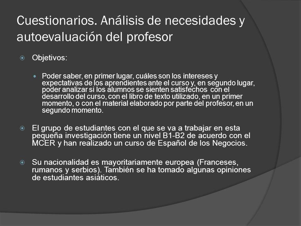 Cuestionario previo A.- Motivación 1.- ¿Por qué estudias español.