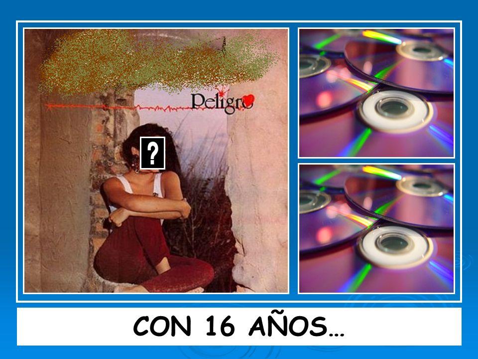 CON 16 AÑOS…
