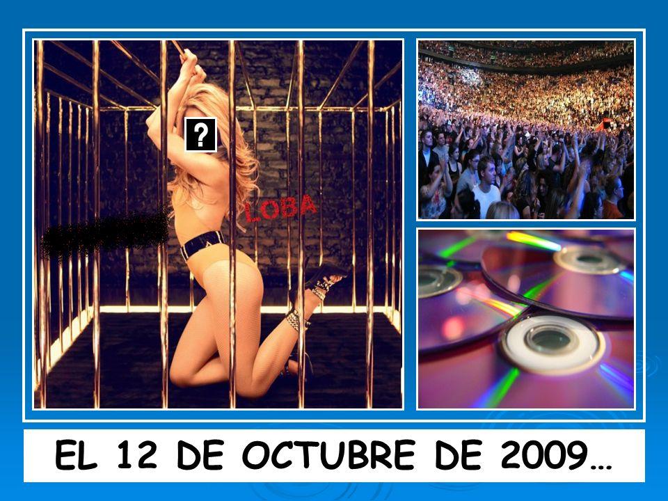 EL 12 DE OCTUBRE DE 2009…