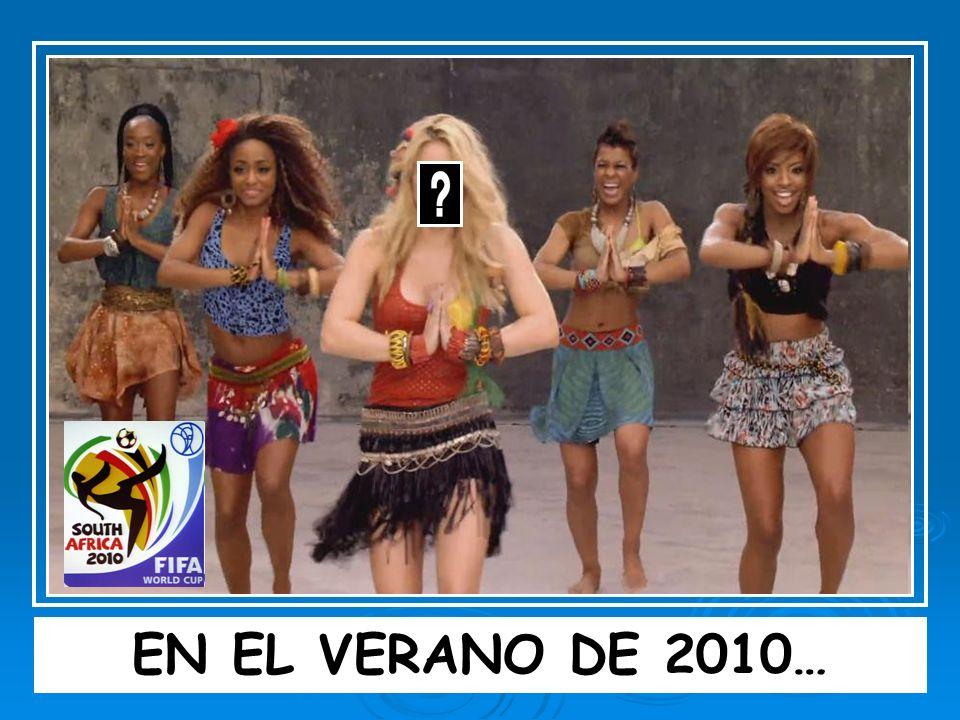EN EL VERANO DE 2010…