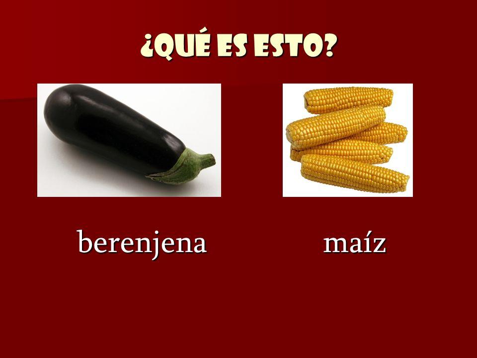 ¿Qué es esto? berenjena maíz berenjena maíz
