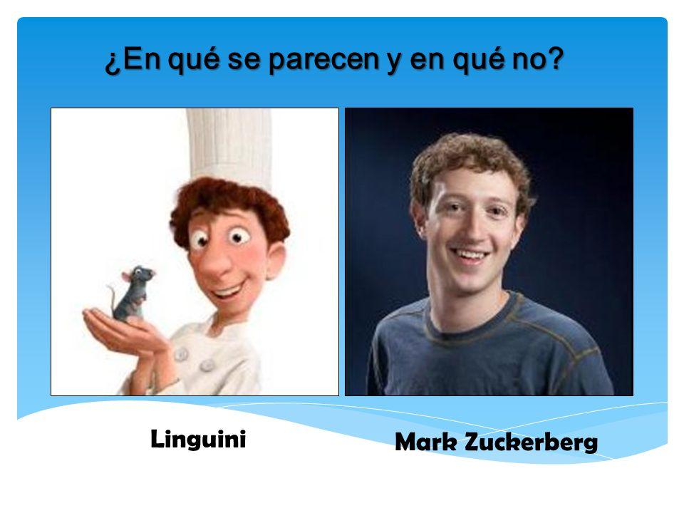 ¿En qué se parecen y en qué no? Linguini Mark Zuckerberg