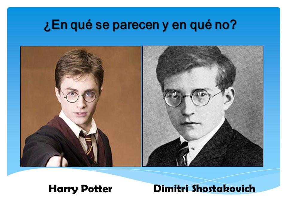 ¿En qué se parecen y en qué no? Harry Potter Dimitri Shostakovich