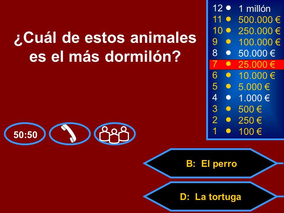 A: El cerdo C: La abeja D: La tortuga B: El perro 2 250 8 50.000 12 11 10 9 1 millón 500.000 250.000 100.000 ¿Cuál de estos animales es el más dormiló