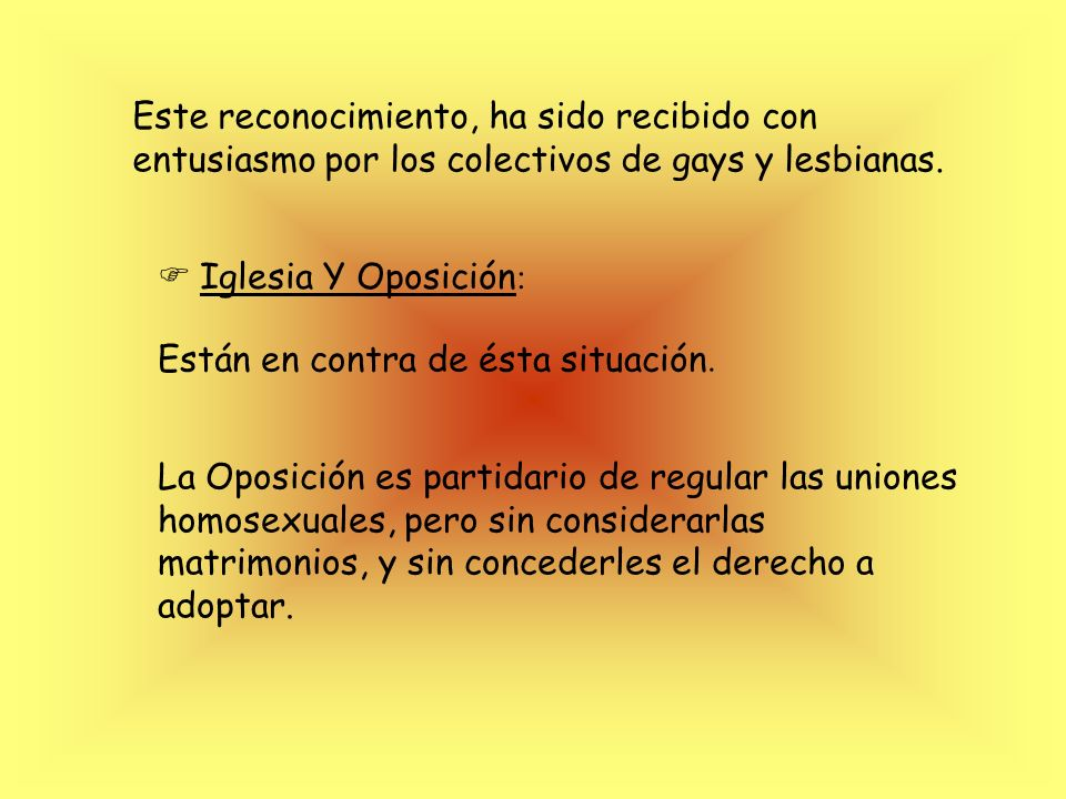 Opinión de las Instituciones La ley que regula los matrimonios homosexuales aprobada de forma definitiva por el Congreso el 30 de junio de 2005- permi