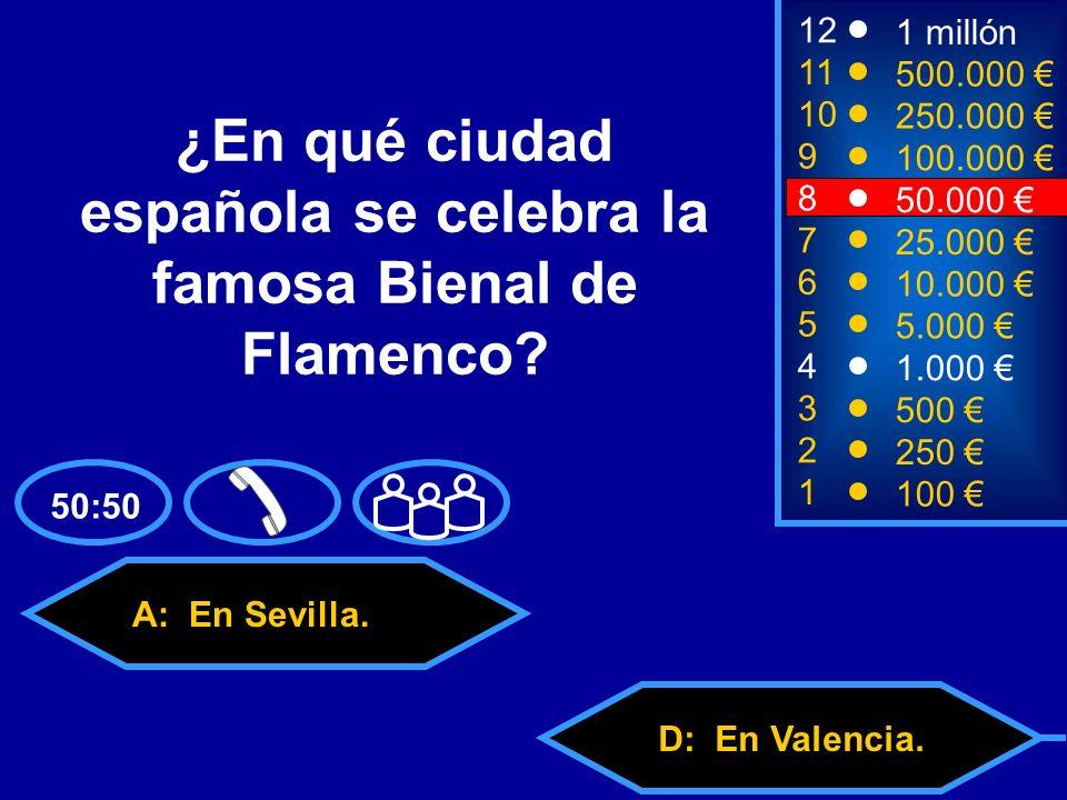 A: En Sevilla. C: En Bilbao.D: En Valencia. B: En Córdoba.