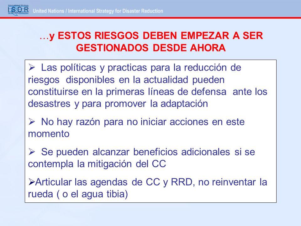 Algunas Acciones en Curso Portal de CC en el Centro Regional de Información sobre desastres-CRID Plataforma Temática de Riesgo Urbano (en Asia Pacifico hay un manual que ya considera CC) Taller de Plataformas Nacionales de RRD y dialogo sobre CC, Panamá, Octubre 2008, hacia una agenda operativa Plataforma Regional de Reducción de Desastres (Panamá, marzo 2009) Plataforma Global de RRD (Ginebra junio 2009) Curso de Desarrollo Local para la RRD incluyendo CC de ILO/DELNET Toolkit de Plataformas Nacionales para la RRD, de las Palabras a la Acción ISDR Briefing Note en RRD y CC, Submision a la UNFCCC WB/ISDR Study on Economics of disaster risk reduction –Assessing costs and benefits of specific DRR measures –Links with WB Study on CC adaptation economics GFDRR Estrategias Sub Regionales; Centroamérica coordinada con CEPREDENAC, Andina (coordinada con CAPRADE y PREDECAN?)