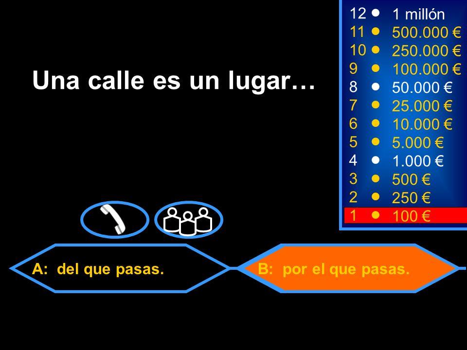 A: Descontento C: Anormal B: Inhumano 1100 8 7 6 5 4 3 50.000 25.000 10.000 5.000 1.000 500 12 11 10 9 1 millón 500.000 250.000 100.000 ¿Cuál de las siguientes palabras no existe en español.
