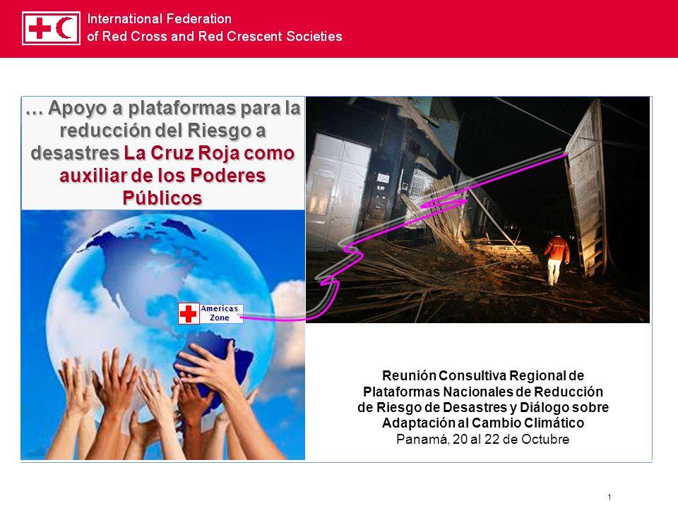 1 Reunión Consultiva Regional de Plataformas Nacionales de Reducción de Riesgo de Desastres y Diálogo sobre Adaptación al Cambio Climático Panamá, 20