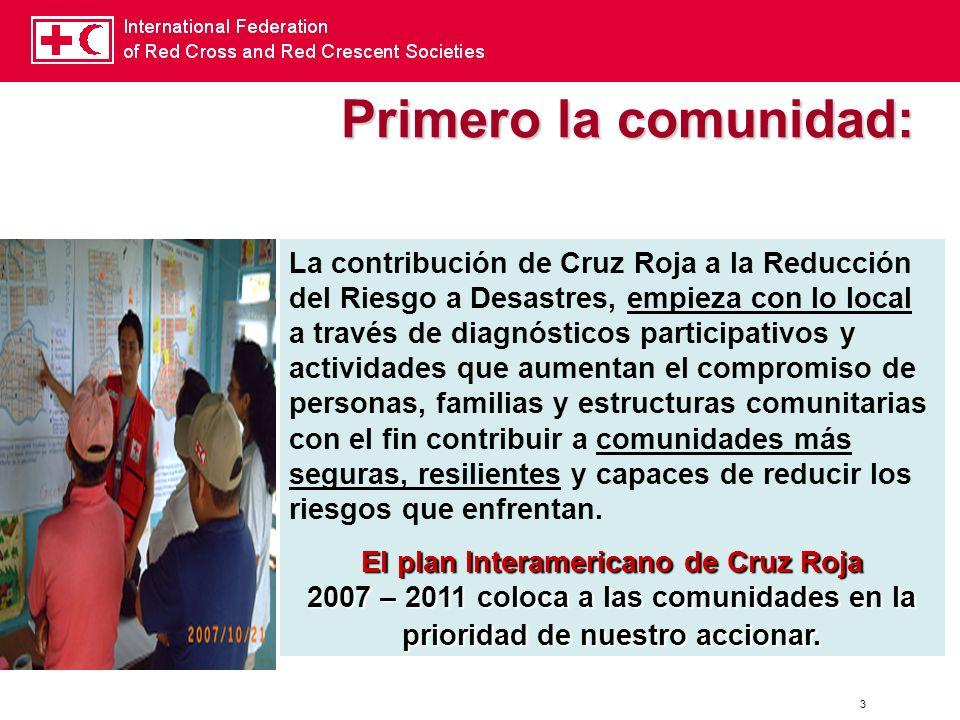 3 La contribución de Cruz Roja a la Reducción del Riesgo a Desastres, empieza con lo local a través de diagnósticos participativos y actividades que a