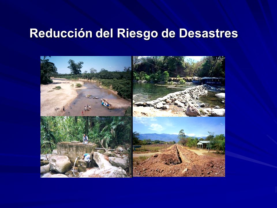 Reducción del Riesgo de Desastres