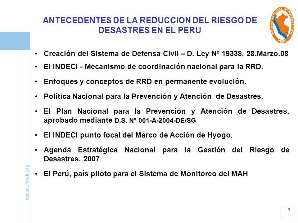 3 Creación del Sistema de Defensa Civil – D. Ley Nº 19338, 28.Marzo.08 El INDECI - Mecanismo de coordinación nacional para la RRD. Enfoques y concepto