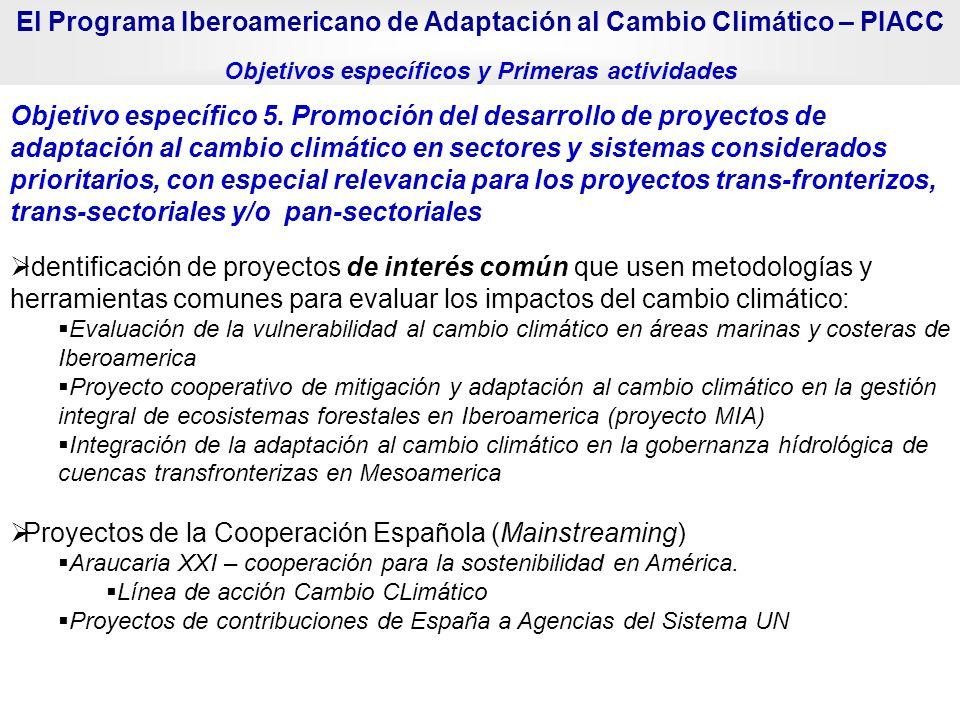 Identificación de proyectos de interés común que usen metodologías y herramientas comunes para evaluar los impactos del cambio climático: Evaluación d