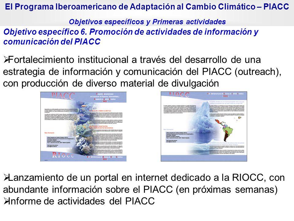 Fortalecimiento institucional a través del desarrollo de una estrategia de información y comunicación del PIACC (outreach), con producción de diverso