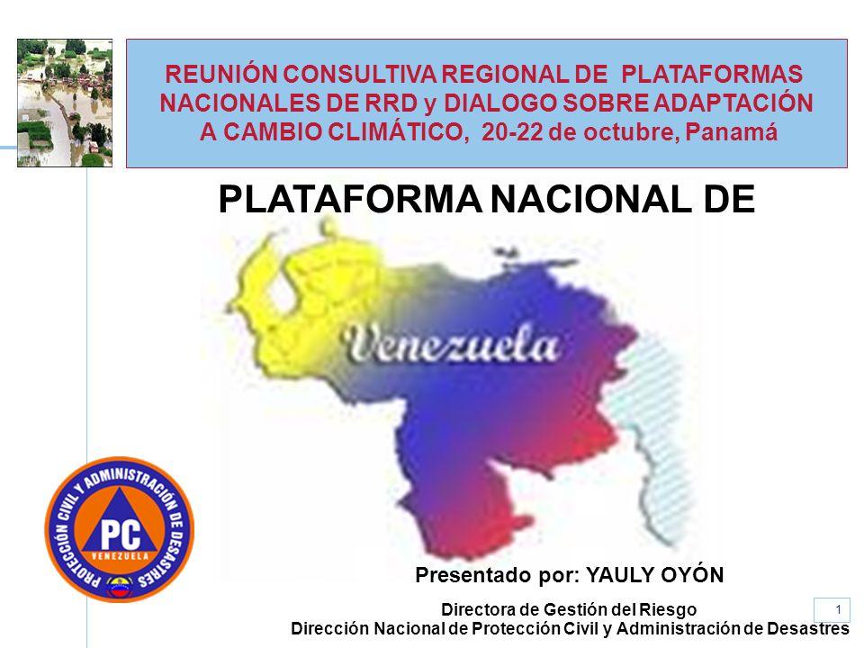 www.unisdr.org 1 REUNIÓN CONSULTIVA REGIONAL DE PLATAFORMAS NACIONALES DE RRD y DIALOGO SOBRE ADAPTACIÓN A CAMBIO CLIMÁTICO, 20-22 de octubre, Panamá