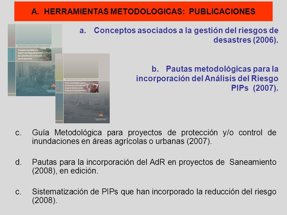 A. HERRAMIENTAS METODOLOGICAS: PUBLICACIONES c.Guía Metodológica para proyectos de protección y/o control de inundaciones en áreas agrícolas o urbanas