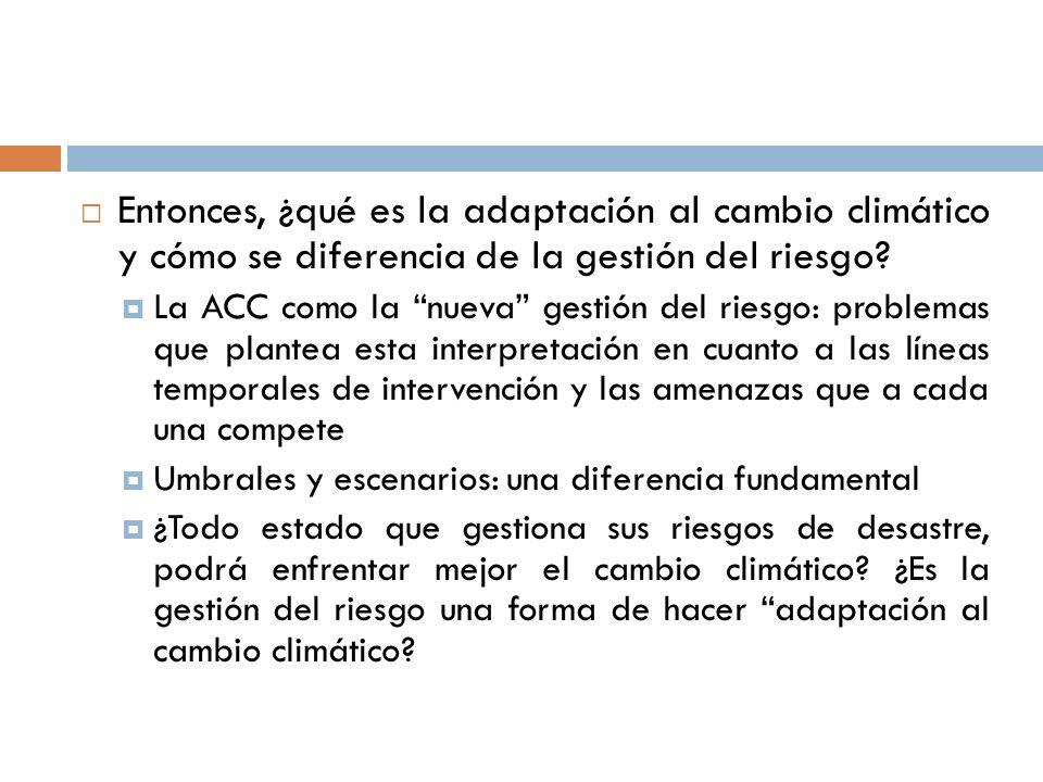 Entonces, ¿qué es la adaptación al cambio climático y cómo se diferencia de la gestión del riesgo.